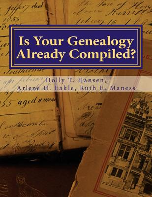 Image for Is Your Genealogy Already Compiled?