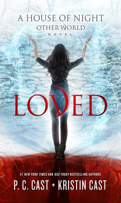 Image for Loved (House of Night Other World series, Book 1)