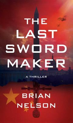 LAST SWORD MAKER, NELSON, BRIAN