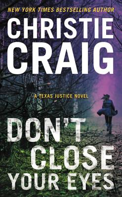 Image for Don't Close Your Eyes (Texas Justice)