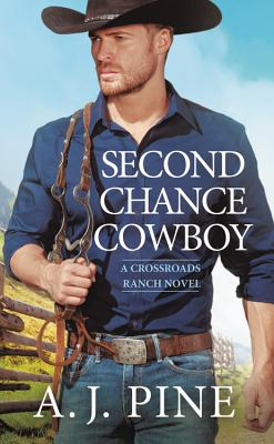 Image for Second Chance Cowboy (Crossroads Ranch)
