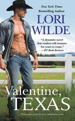 Image for Valentine, Texas (previously published as Addicted to Love)