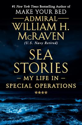 Image for SEA STORIES: MY LIFE IN SPECIAL OPERATIONS