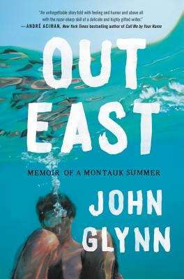 Image for Out East: Memoir of a Montauk Summer