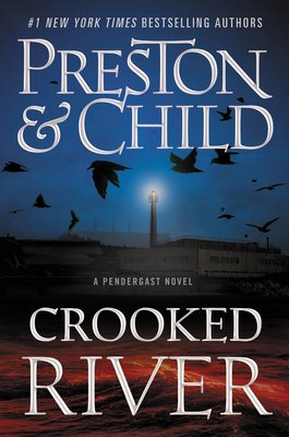 Image for Crooked River (Agent Pendergast Series (19))