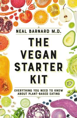 Image for The Vegan Starter Kit: Everything You Need to Know About Plant-Based Eating