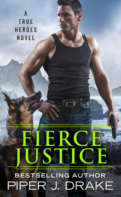 Image for Fierce Justice (True Heroes)