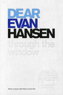 Image for Dear Evan Hansen: Through the Window