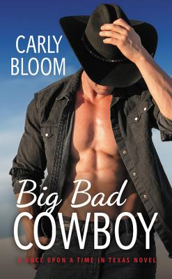 Image for Big Bad Cowboy (Once Upon a Time in Texas)