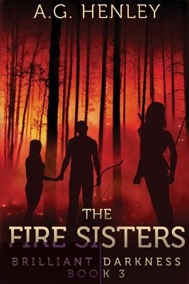 Image for The Fire Sisters (Brilliant Darkness)