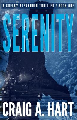 Image for Serenity (The Shelby Alexander Thriller Series) (Volume 1)