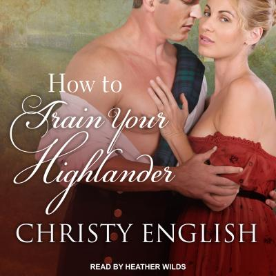 How to Train your Highlander (Broadswords and Ballrooms), English, Christy