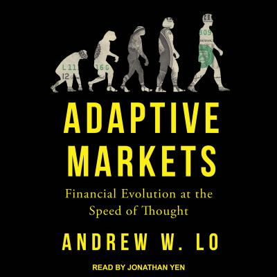 Image for Adaptive Markets: Financial Evolution at the Speed of Thought