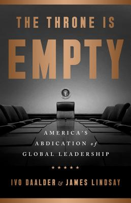 Image for Empty Throne: America's Abdication of Global Leadership