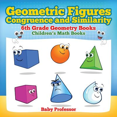 Image for Geometric Figures, Congruence and Similarity - 6th Grade Geometry Books | Children's Math Books
