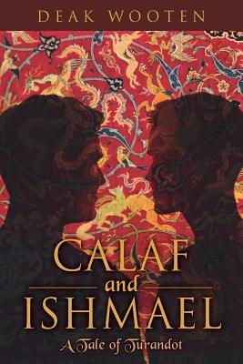 Image for CALAF AND ISHMAEL A TALE OF TURANDOT