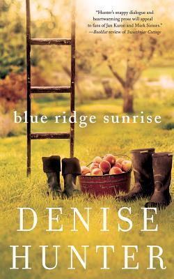 Blue Ridge Sunrise (A Blue Ridge Romance), Hunter, Denise