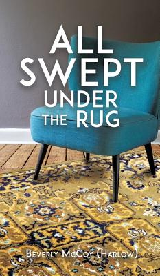 All Swept Under the Rug, McCoy (Harlow), Beverly