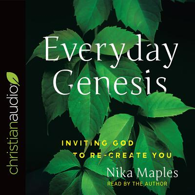 Image for Everyday Genesis: Inviting God to Re-create You