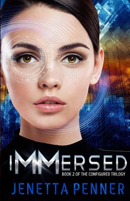 Image for Immersed: Book #2 in the Configured Trilogy (Volume 2)