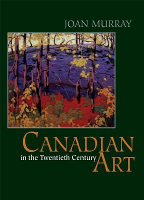 Image for Canadian Art in the Twentieth Century