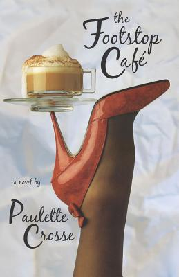 The Footstop Cafe, Paulette Crosse; Janine Cross