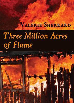 Image for Three Million Acres of Flame