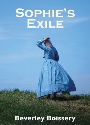 Sophie's Exile, Beverley Boissery