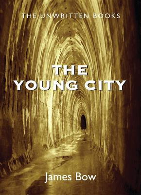 Image for The Young City: The Unwritten Books