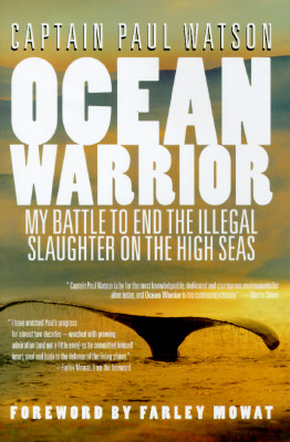 Image for Ocean Warrior: My Battle to End the Illegal Slaughter on the High Seas