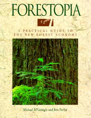 Image for Forestopia: A Practical Guide to the New Forest Economy