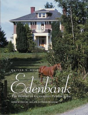 Image for Edenbank: The History Of A Canadian Pioneer Farm