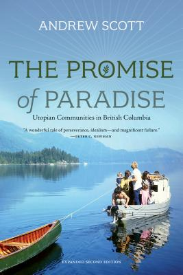 Image for The Promise of Paradise: Utopian Communities in British Columbia