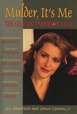 Image for Mulder, It's Me: The Gillian Anderson Files