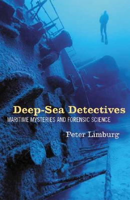 Image for Deep-Sea Detectives: Maritime Mysteries and Forensic Science