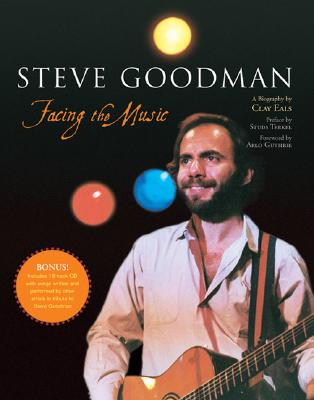 Steve Goodman: Facing the Music, Eals, Clay