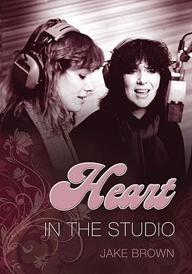 Heart: In the Studio, Brown, Jake