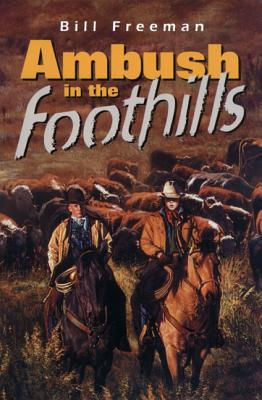 Image for Ambush In The Foothills