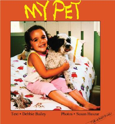 Image for My Pet (Talk-About-Books)