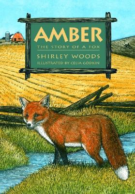 Amber: The Story of A Red Fox, Woods, Shirley