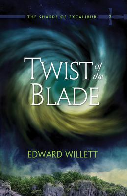Image for Twist of the Blade (The Shards of Excalibur)