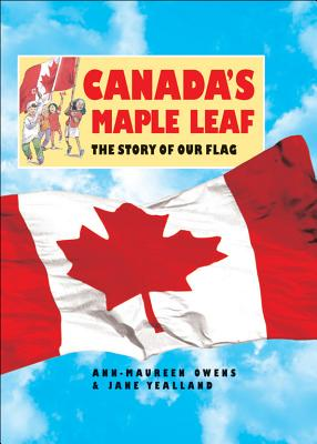 Image for Canada's Maple Leaf: The Story of Our Flag