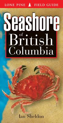 Image for Seashore of British Columbia (Lone Pine Field Guides)