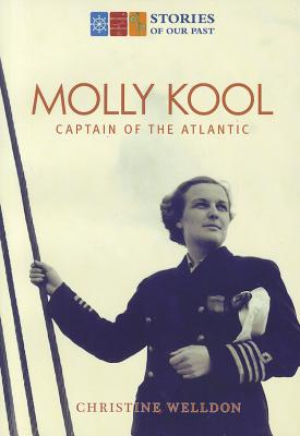 Image for Molly Kool: First Female Captain Of The Atlantic