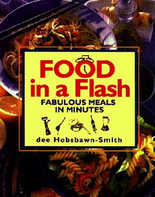 Image for Food in a Flash: Fabulous Meals in Minutes