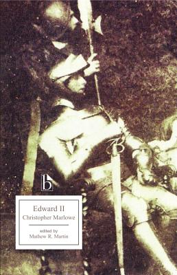 Edward the Second (Broadview Editions), MARLOWE, Christopher