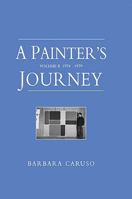 Image for Painter's Journey:  Volume II 1974-1979, A