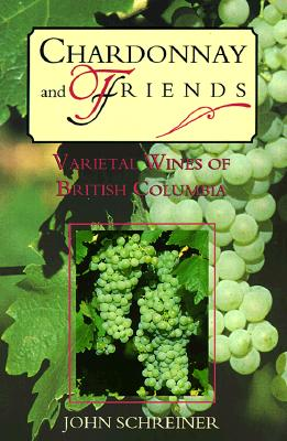 Image for Chardonnay & Friends: Variety Wines of British Columbia