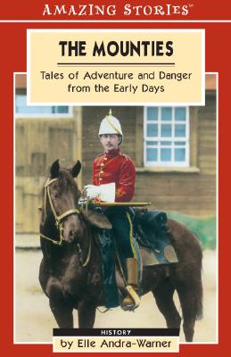 Image for The Mounties (Amazing Stories)