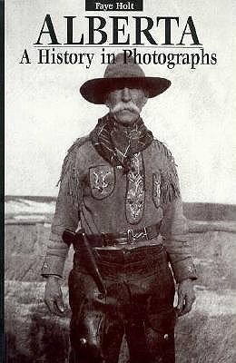 Image for Alberta, A History in Photographs